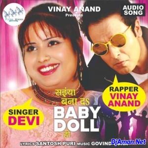 Saiya Banada Baby Doll Ho Mp3 Song