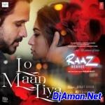 Lo Maan Liya (Raaz Reboot) (Club ReMix) DjAman Gorakhpur
